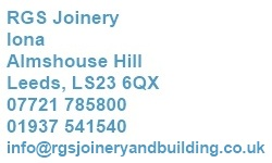 Rgs Joinery Iona Almshousehill Leeds LS23 6QX 07721 785800 0191541540